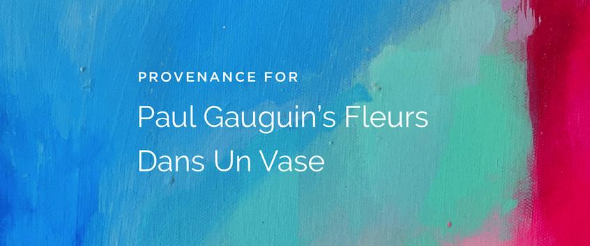 banner-art-finance-provenance-paul-gauguin's-fluers