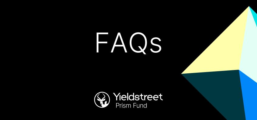 banner-yieldstreet-prism-fund-FAQs