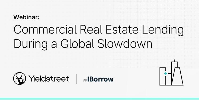 Banner highlighting webinar on commercial real estate lending during a global slowdown