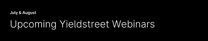 banner-upcoming-yieldstreet-webinarts