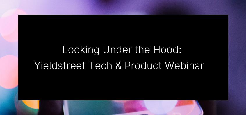 background-art-yieldstreet-tech-product-webinar