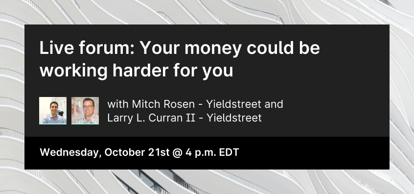 Information detailing an October 2020 webinar with Mich Rosen and Larry Curran of Yieldstreet